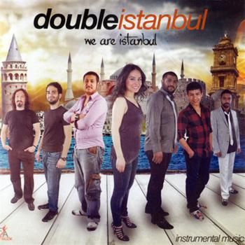 Double Istanbul / We Are Istanbul / Enstrumantal